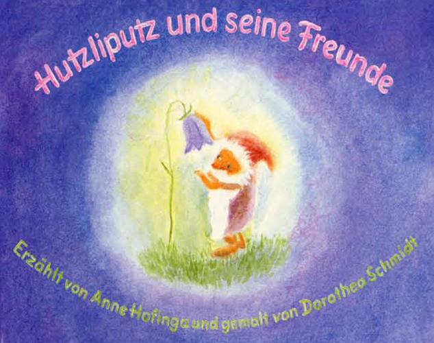 hutzliputz-und-seine-freunde
