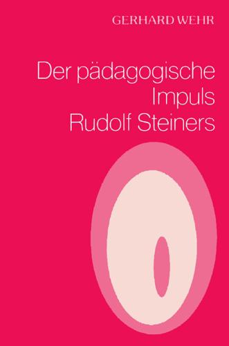 der-paegagogische-impuls-rudolf-steiners