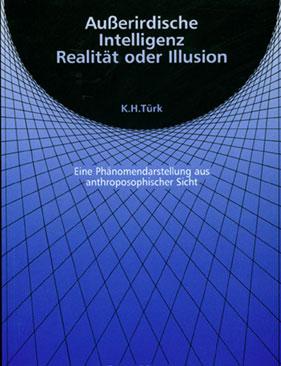 Außerirdische Intelligenz Realität oder Illusion